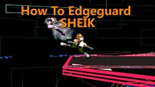 How To Edgeguard Sheik - Super Smash Bros. Melee