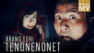 Video Harry - Abang Lori Tenonenonet (Official Music Video) download MP3, 3GP, MP4, WEBM, AVI, FLV Juli 2018