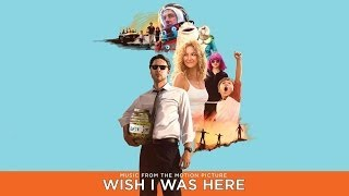 08 Coldplay & Cat Power-Wish I Was Here (Wish I Was Here Soundtrack)