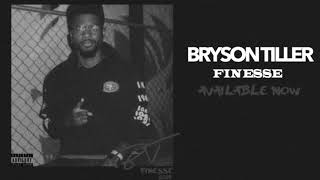 Bryson Tiller - Finesse (Official Audio)