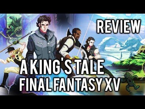 Vídeo-Análisis/Review   A KING'S TALE: FINAL FANTASY XV. Un magnífico aperitivo con gran pixel-art