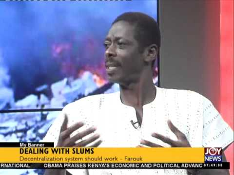 Dealing With Slums - My Banner on Joy News (27-7-15)