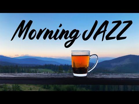 Positive Morning JAZZ - Happy Bossa JAZZ For Wake Up and Start The Day