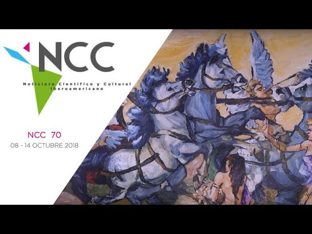 Noticiero Científico y Cultural Iberoamericano, emisión 70. 08 al 14 de octubre de 2018.