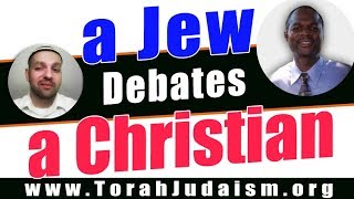 A Jew debates a Christian