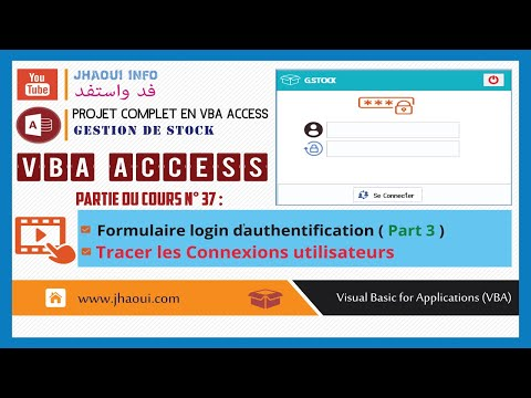 #37 : VBA Access G.Stock - Login Authentication (Tracer les Connexions Users)