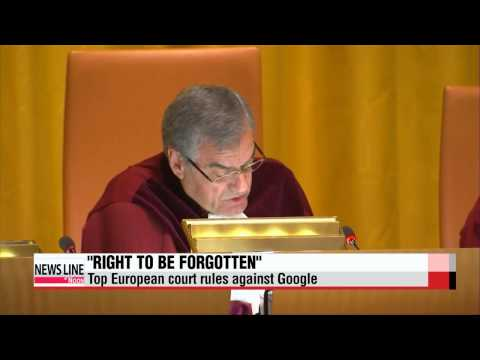 European court says Google must respect 'right to be forgotten'