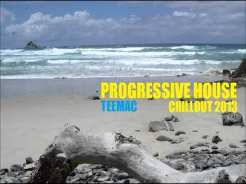 Progressive Chillout 2013 (Vocal) - TEEMAC
