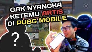 GAK NYANGKA KETEMU ARTIS DI PUBG MOBILE !!! - PUBG MOBILE INDONESIA