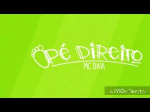 🔵Mc Davi - Pe Direito (Lyric Vídeo) DJ...