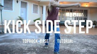 Top Rock Base - Kick Side Step