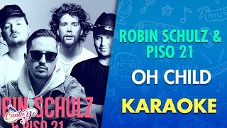 Смотреть клип Robin Schulz & Piso 21 - Oh Child