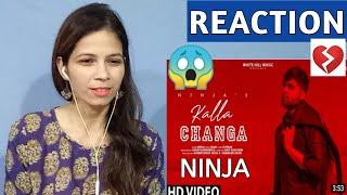 KALLA CHANGA : Ninja   Jaani   B Praak   REACTION   New Punjabi Song 2019