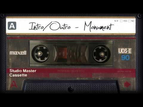 Intro/Outro - Monument (Audio)