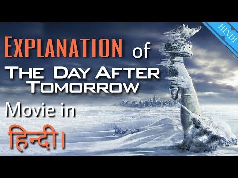 The Day After Tomorrow Movie Explanation/Review In Hindi || Hollywood Sci-fi Movie In Hindi.