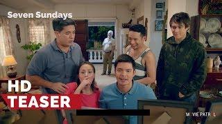 Seven Sundays Teaser (2017) | Ronaldo Valdez, Dingdong, Aga, Enrique, Cristine