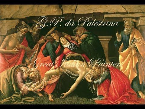 PALESTRINA - Missa Aeterna Christi Munera - Sacred Music - Great Italian Painters - Sacred Paintings
