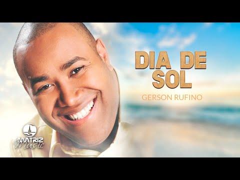 Gerson Rufino - Dia de Sol (Chuva de Fogo) [Áudio Oficial]