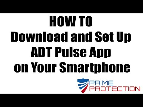 HOW TO Download and Set Up ADT Pulse App on Your Smartphone