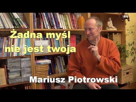 Żadna Myśl Nie Jest Twoja - Mariusz Piotrowski