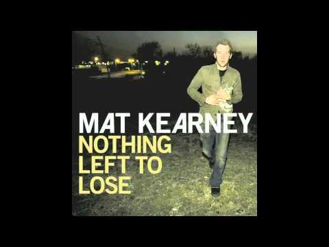 Mat Kearney - Bullet (2007 Version)