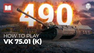 Скачать How To Play VK 75 01 K