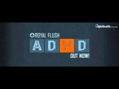 Official - Royal Flush - ADHD