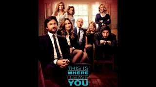 This is where I leave you- Movie Trailer