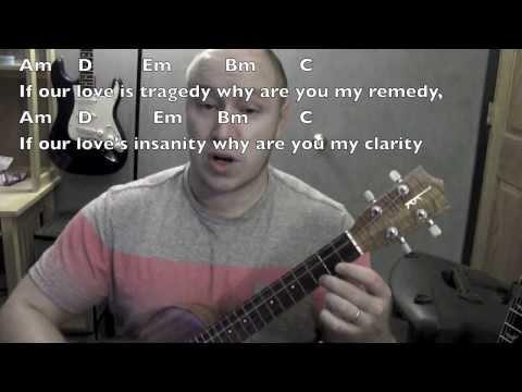 Clarity - Ukulele Lesson / Tutorial - Zedd ft Foxes
