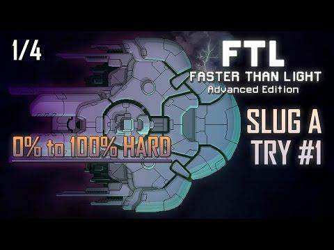 [FTL AE 100% HARD] SLUG A - TRY #1 (1/4)
