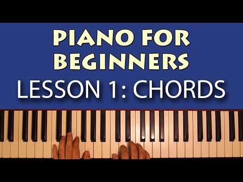 Piano Lessons for Beginners: Part 1 – Getting Started! Learn some simple chords
