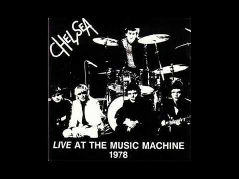 Chelsea live at the music machine 1978