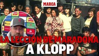 La lección de Maradona que ha marcado a Klopp: