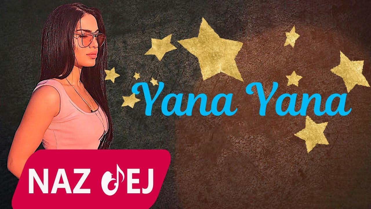 Naz Dej - Yana Yana 2020 (Official Audio)