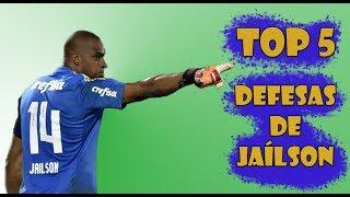 TOP 5 - DEFESAS DO JAÍLSON!