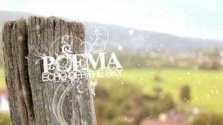 Watch Poema Echo Off The Sky video