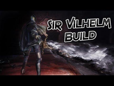 Dark Souls 3 Sir Vilhelm Build - Dark Build