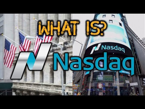 What is Nasdaq? | What does Nasdaq do?