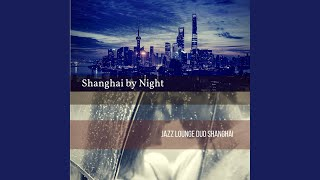 BGM for Shanghai Jazz Clubs
