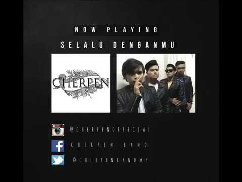 Cherpen Band - Selalu Denganmu (OST Sweetie Nanie)