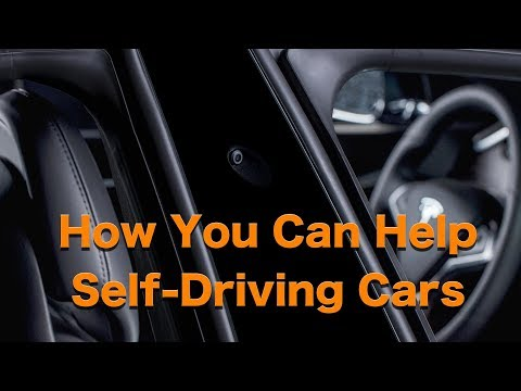 How You Can Help Self-Driving Cars Get Better