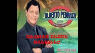 ALBERTO PEDRAZA SUS EXITOS PRENDIDOS YouTube Videos