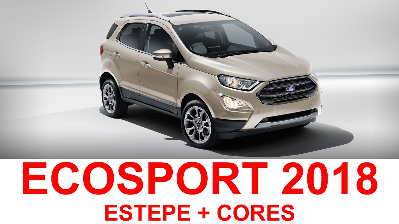 Ford Ecosport 2018 - Estepe + Cores - YouTube
