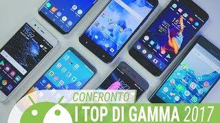 TUTTI I TOP di GAMMA a CONFRONTO: i magnifici 7! | ITA | TuttoAndroid