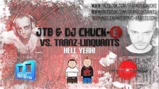 JTB & DJ Chuck-E vs. Tranz-Linquants - Hell Yeah! (Bootleg)