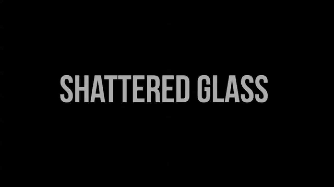 Download Shattered Glass Trailer