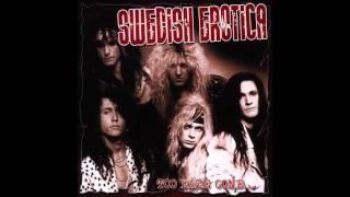Swedish Erotica - Too Daze Gone...(Full Album) (2005)