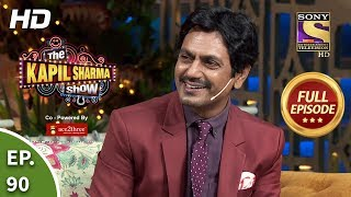 The Kapil Sharma Show Season 2 - Nawazuddin Ke Funde- दी कपिल शर्मा शो 2- Full Ep 90- 10th Nov, 2019