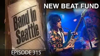Download New Beat Fund - Episode 315 - Band in Seattle MP3 song and Music Video