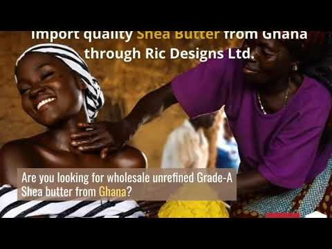 how-to-import-quality-shea-butter-from-ghana-(africa)---the-best-way!